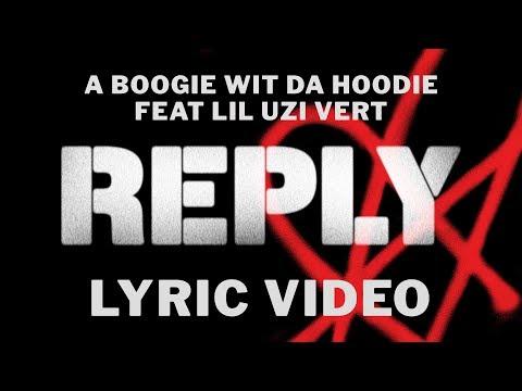 A Boogie Wit Da Hoodie - Reply feat Lil Uzi Vert (LYRICS)