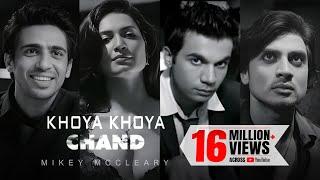 Mikey McCleary - Khoya Khoya Chand Official Video | The