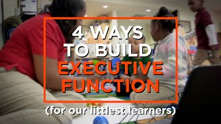 How to Build Executive Function Skills in Preschool