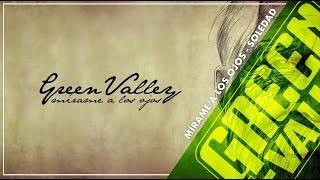Soledad - Mírame a los Ojos - Green Valley