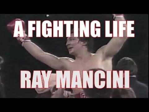 A Fighting Life: Ray Boom Boom Mancini