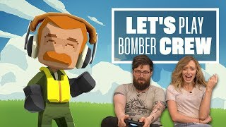 Let's Play Bomber Crew: NEVER LET JOHNNY PILOT YOUR PLANES
