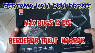 PERTAMA KALI BELI DRONE || MJX BUGS 12 EIS