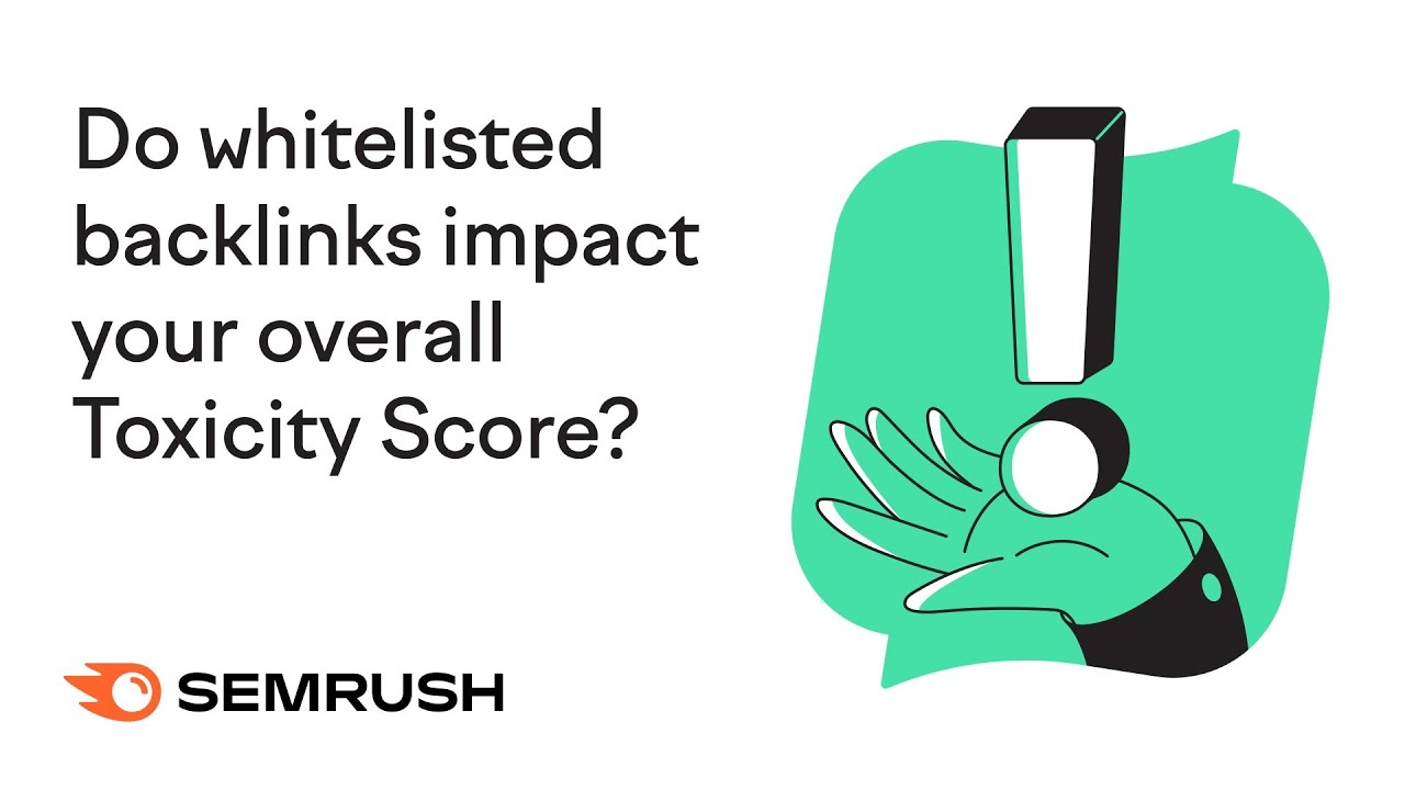 Do whitelisted backlinks impact your overall Toxicity Score? image 1