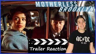 Motherless Brooklyn (2019) - Official Trailer Reaction
