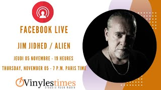 Jim Jidhed – Interview – Live Facebook. Le 05 Novembre.