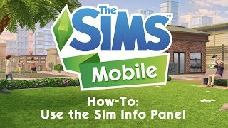 The Sims Mobile: How To Use the Sim Info Panel