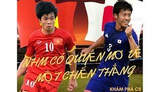 Tuyển Việt Nam đấu Nhật Bản-NHM có quyền mơ về một chiến thắng| KHÁM PHÁ CS