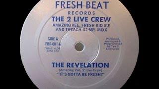 2 Live Crew - The Revelation (1984)