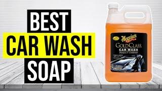 BEST CAR WASH SOAP 2020 - Top 5