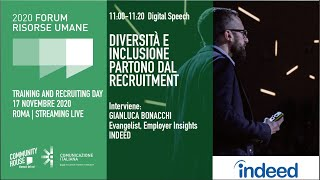 Youtube: Keynote Speech | DIVERSITÀ E INCLUSIONE PARTONO DAL RECRUITMENT | Forum delle Risorse Umane 2020 | Training & Recruiting Day