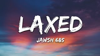 Jawsh 685 - Laxed (SIREN BEAT)