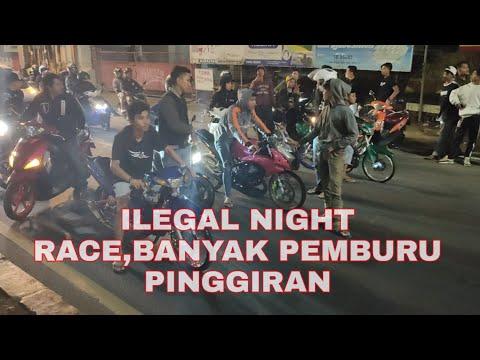 ILEGAL NIGHT RACE   BALAP LIAR BOGOR