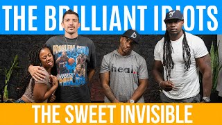 The Brilliant Idiots - THE SWEET INVISIBLE