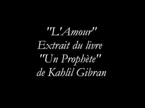 Vidéo de Khalil Gibran
