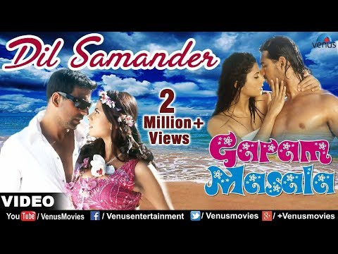 Dil Samander Full Video Song | Garam Masala | Akshay Kumar, John Abraham |