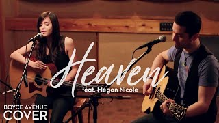 Bryan Adams Heaven Boyce Avenue feat Megan Nicole acoustic cover on Apple Spotify Video