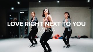 Love Right Next To You - Karina / May J Lee Choreography