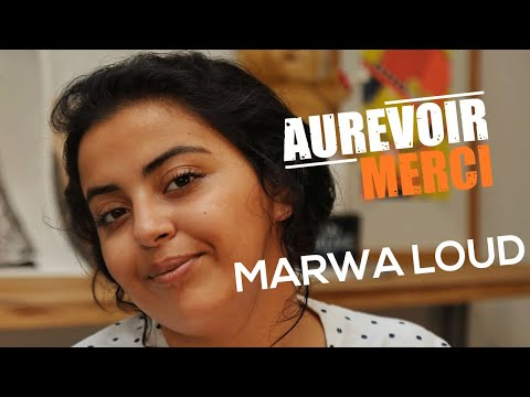 MARWA LOUD - AUREVOIR MERCI