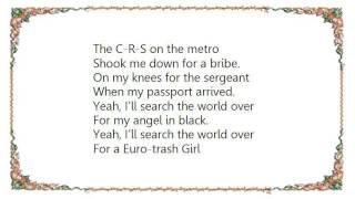 Chicks on Speed - Euro-Trash Girl Lyrics