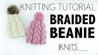 HOW TO KNIT A BRAIDED BEANIE