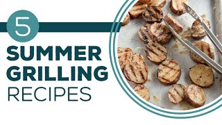 Full Episode Friday: Fire It Up - 5 Summer Grilling Recipes