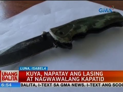 [GMA]  UB: Kuya, napatay ang lasing at nagwawalang kapatid