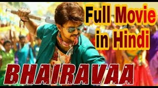 Bhairava full movie in Hindi dubbed watch and download