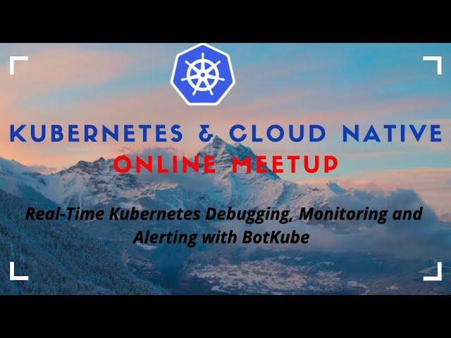 Kubernetes Monitoring Made Simple with BotKube