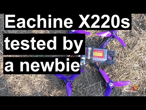 drone-newbie--unboxing-and-review-of-the-eachine-x220s-fpv-drone