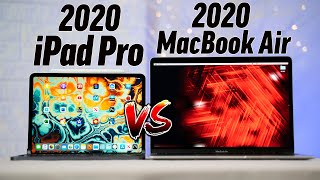 2020 iPad Pro vs 2020 MacBook Air - Which one to Buy?