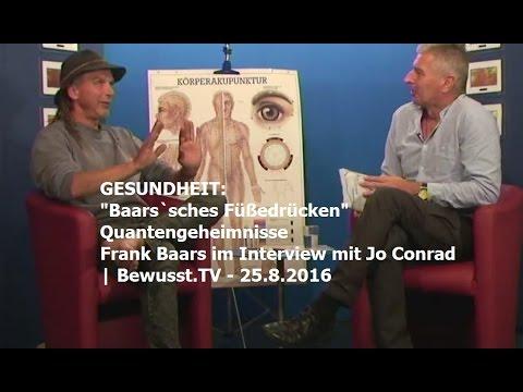 Baars`sches Füßedrücken – Quantengeheimnisse von Frank Baars| Bewusst.TV – 25.8.2016