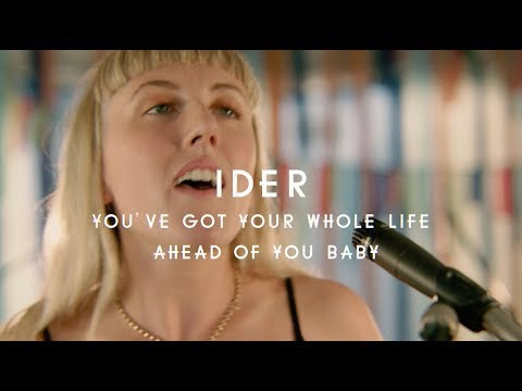 IDER - You've Got Your Whole Life Ahead Of You Baby (Green Man Festival | Sessions)