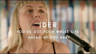 IDER   You've Got Your Whole Life Ahead Of You Baby (Green Man Festival | Sessions)