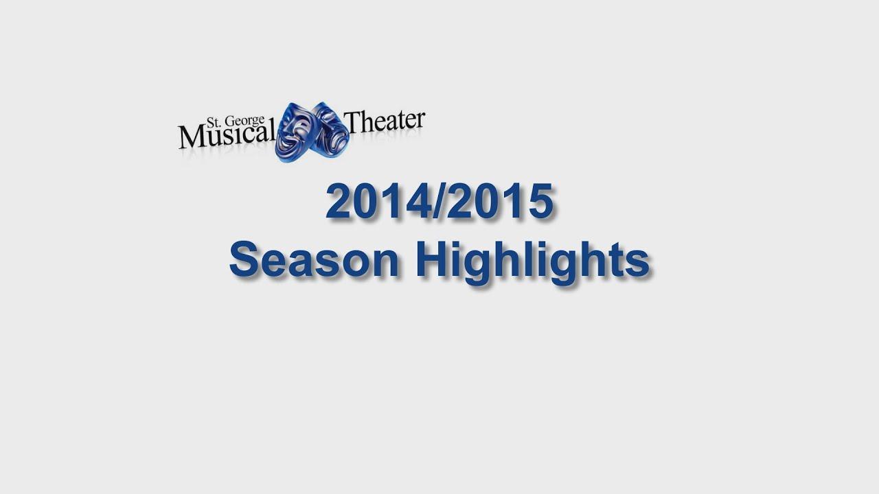 Saint George Musical Theater - 2014/2015 Season Highlights