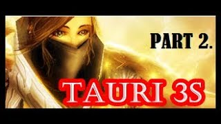 Tauri priest 3v3 games - Part 2