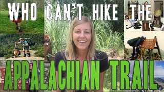 Who Can't Hike the Appalachian Trail