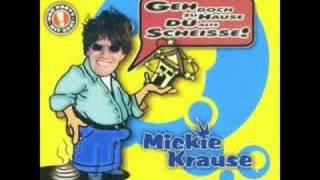 Mickie Krause   Geh Doch Zu Hause, Du Alte S**** [Radio Edit]