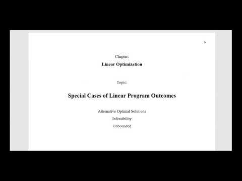 Special Cases of Linear Program Outcomes