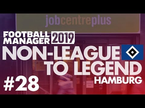 Non-League to Legend FM19 | HAMBURG | Part 28 | THE END | Football Manager 2019