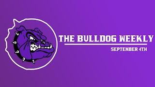 The Bulldog Weekly   September 4th, 2019