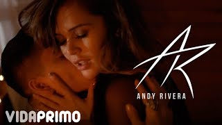Andy Rivera - Hace Mucho [Official Video]