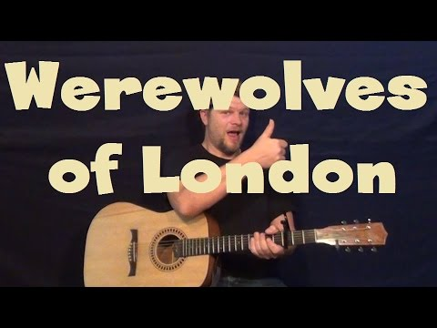Learn How to Play Werewolves of London on Guitar * Warren Zevon
