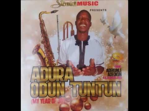 Latest Gospel Music - Adura Odun Tuntun (Audio)