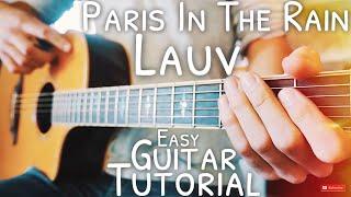 Paris In The Rain Lauv Guitar Tutorial  Paris In The Rain Guitar  Guitar Lesson #585