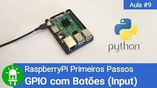 Download Youtube: Como Programar Botões na GPIO - RaspberryPi Primeiros Passos - Vídeo #9