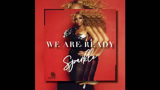 Sparkle - We Are Ready - [Official Audio]