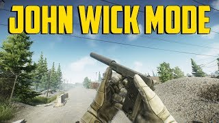 Escape From Tarkov - John Wick Mode
