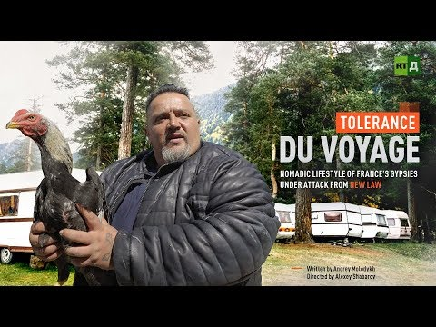 Tolerance du voyage: Nomadic lifestyle of France's Gypsies under attack from new law
