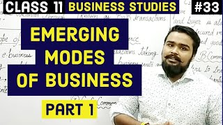 #33, Emerging Modes Of Business
